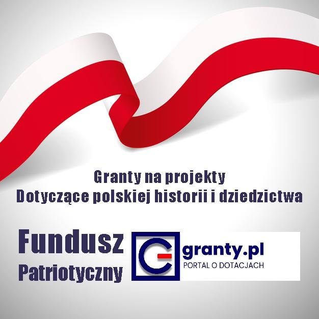 Dofinansowanie do patriotycznych projektów kulturalnych, edukacyjnych i naukowych