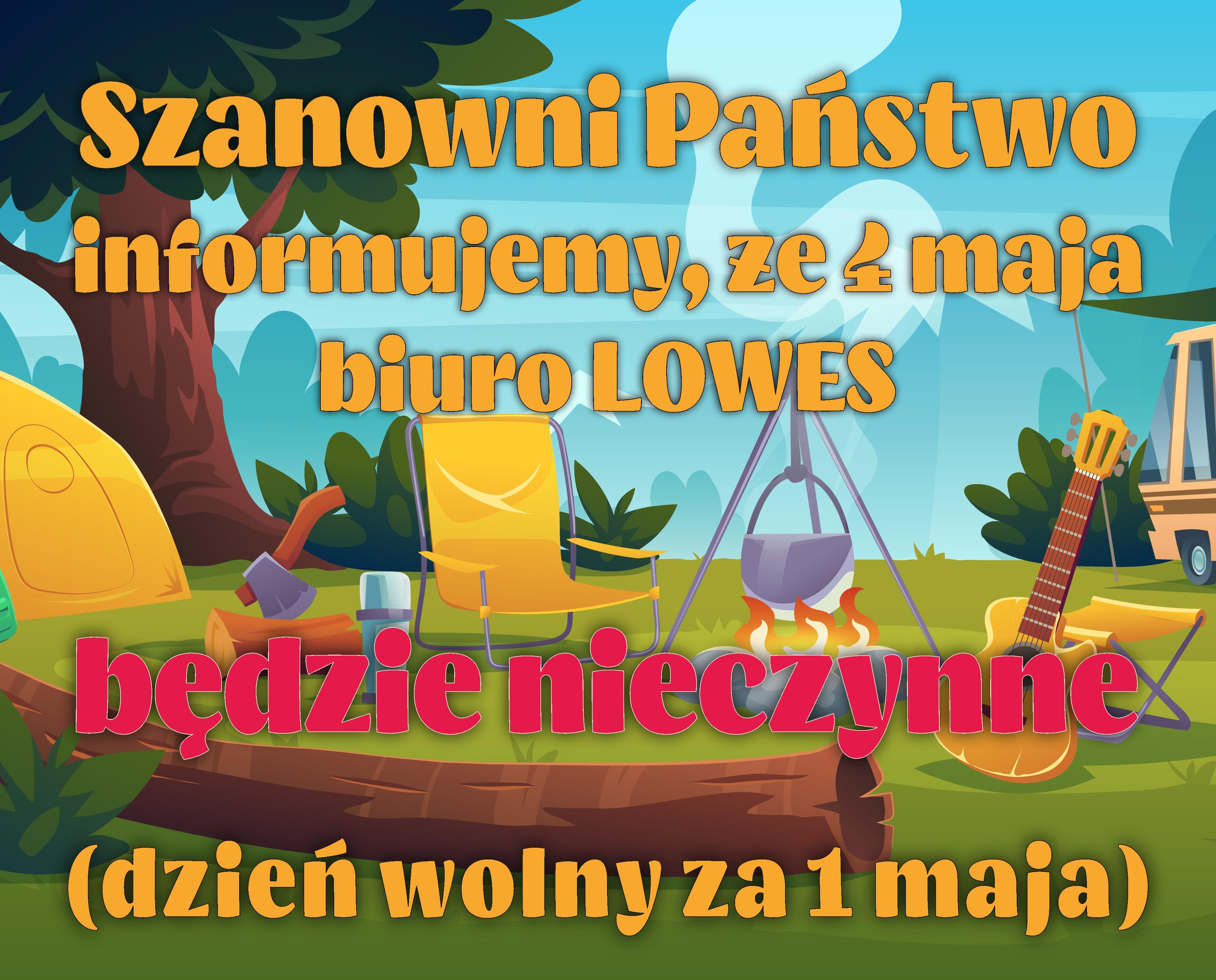 4 maja biuro LOWES będzie nieczynne