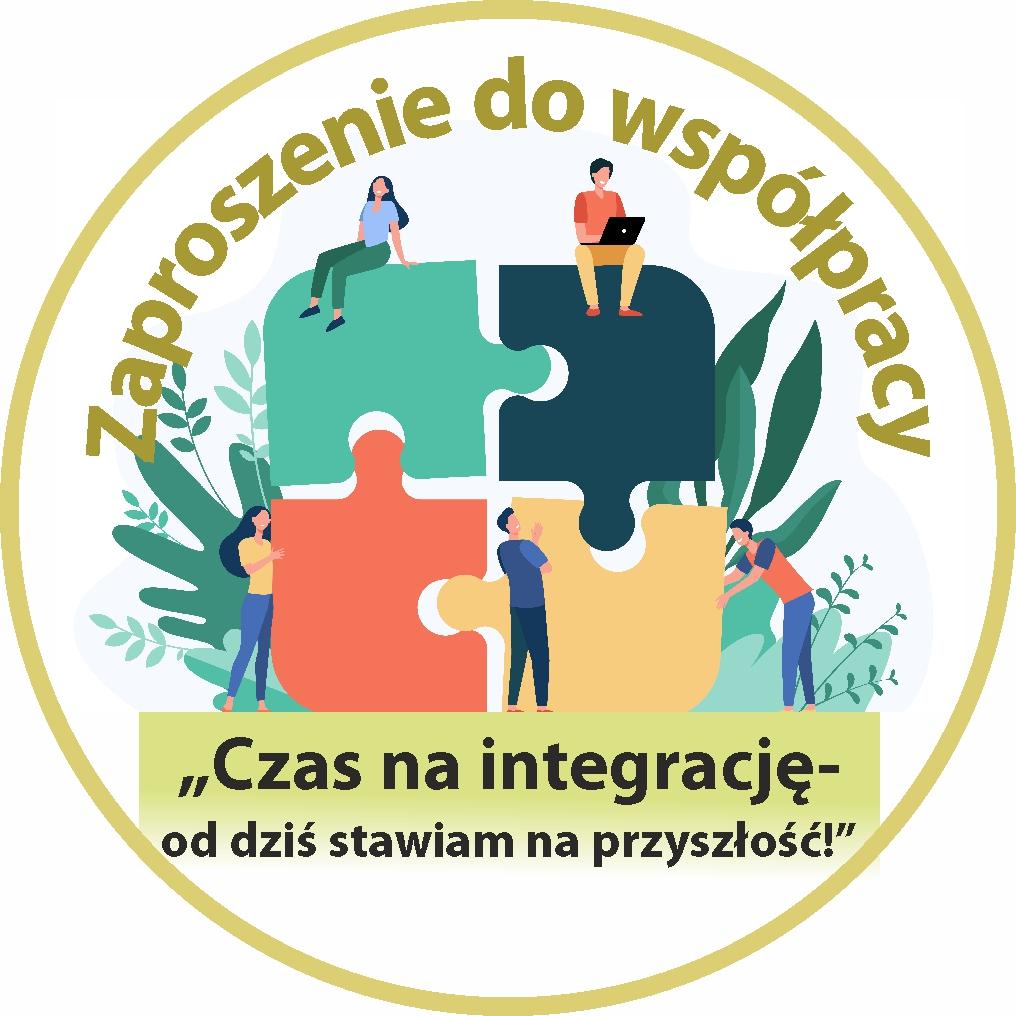 """Rozpoczęcie realizacji projektu dofinansowanego ze środków Unii Europejskiej pn. """"Czas na integrację – od dziś stawiam na przyszłość!"""""""
