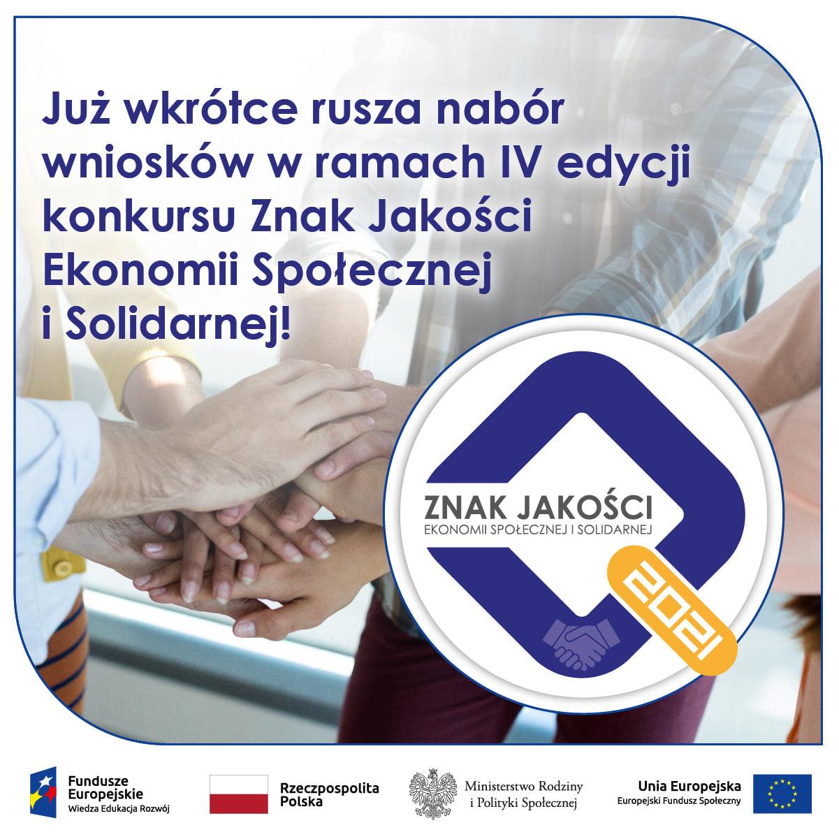 Nabór wniosków w ramach IV edycji Konkursu Znak Jakości Ekonomii Społecznej i Solidarnej 2021